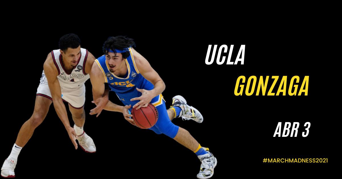 Final Four 2021: Gonzaga vs UCLA
