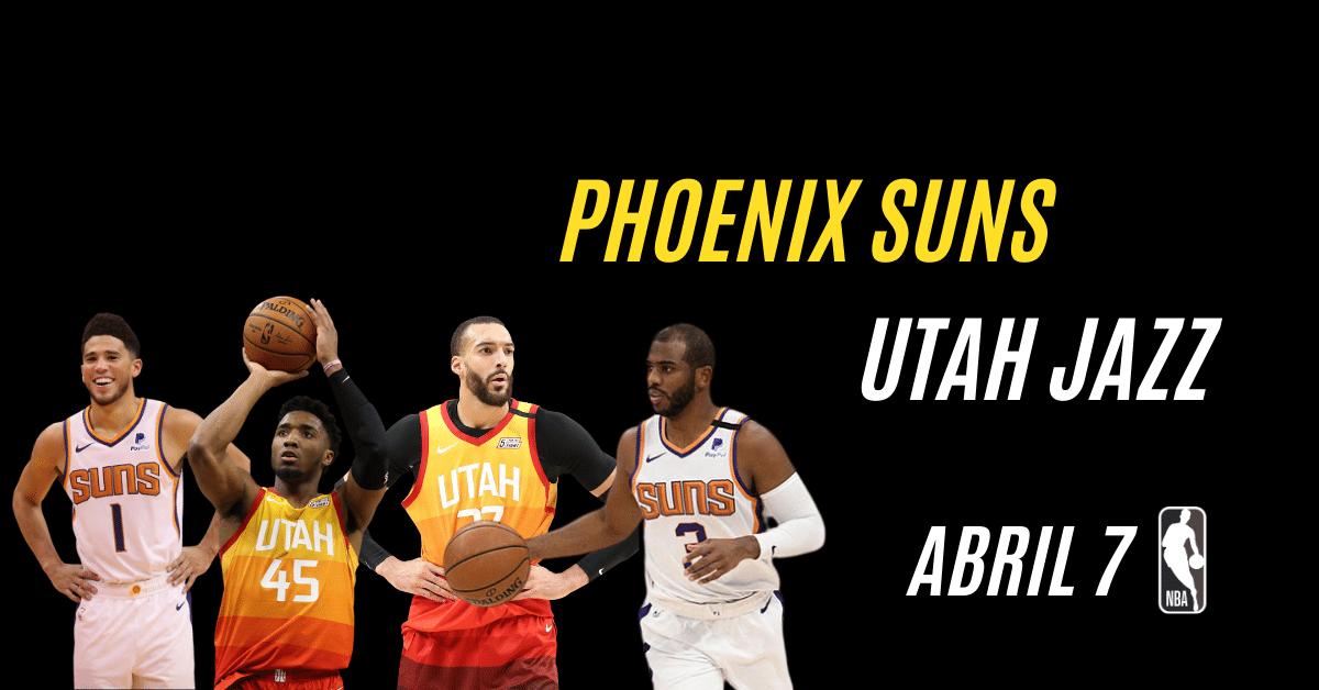 Phoenix Suns y Utah Jazz